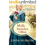 Molly Switches her Man (Mismatched Mail-Order Brides Book 6)