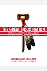 The Great Sioux Nation: Sitting in Judgment on America Paperback