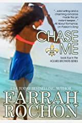 Chase Me (The Holmes Brothers Book 4) Kindle Edition