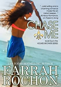 Chase Me (The Holmes Brothers Book 4)