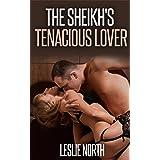 The Sheikh's Tenacious Lover (The Tazeem Twins Series Book 1)