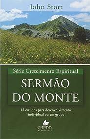 Serie Crescimento Espiritual - V. 08 - Sermao Do Monte