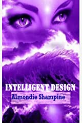 Intelligent Design (The Modules Book 3) Kindle Edition