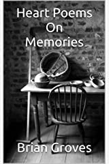 Heart Poems On Memories Kindle Edition