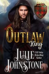 Outlaw King (Renegade Scots Book 1) Kindle Edition