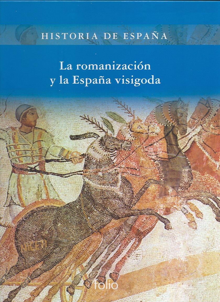 La romanización y la España visigoda Historia de España: Amazon.es: Muñoz Amilibia, Ana Mª, Batlle Gallart, Carmen: Libros