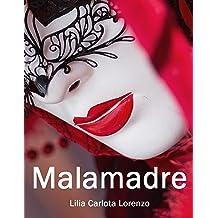 MALAMADRE: La Confraternita delle Giarrettiere (Italian Edition) Nov 5, 2013