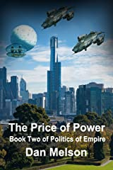 The Price of Power: Book Two of Politics of Empire Kindle Edition