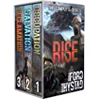 Rise: The Complete Series: (A Post-Apocalyptic Alien Invasion Boxed Set: Books 1-3)