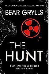 Bear Grylls: The Hunt Kindle Edition