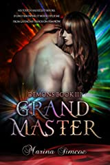 Grand Master (Demons Book 3) Kindle Edition