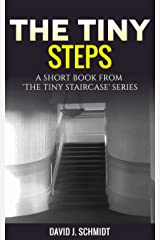 The Tiny Steps: A Ghost Story From The Tiny Staircase Series Kindle Edition