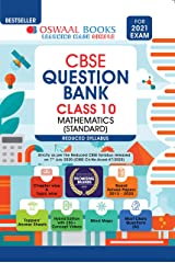 Oswaal CBSE Question Bank, Mathematics (Standard), Class 10, Reduced Syllabus (For 2021 Exam) Kindle Edition