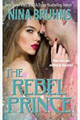 The Rebel Prince - a full-length lighthearted contemporary romance Kindle Edition