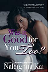 Was it Good for You Too? Kindle Edition