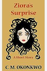 Ziora's Surprise Kindle Edition