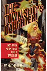 The Town Slut's Daughter Kindle Edition