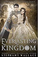 Everlasting Kingdom (The Winter Court Chronicles Book 3) Kindle Edition