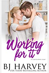 Working For It: A House Flipping Rom Com (Cook Brothers Book 5) Kindle Edition
