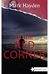 In the Red Corner - Volume III of the Operation Jigsaw Trilogy Kindle Edition