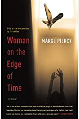 Woman on the Edge of Time: A Novel Kindle Edition