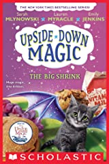 The Big Shrink (Upside-Down Magic #6) Kindle Edition