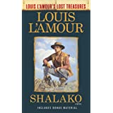 Shalako (Louis L'Amour's Lost Treasures): A Novel