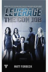 The Con Job (A Leverage Novel Book 1) Kindle Edition