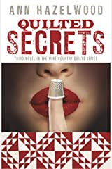 Quilted Secrets: Wine Country Quilt Series Book 3 of 5 Paperback