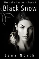 Black Snow (Birds of a Feather Book 4) Kindle Edition