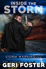Inside the Storm (Storm Warning Book 7) Kindle Edition