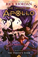 The Tyrant's Tomb (The Trials of Apollo, Book Four) (Trials of Apollo (4)) Hardcover
