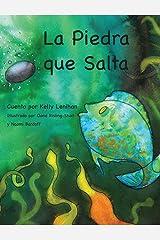 La Piedra Que Salta (Spanish Edition) Hardcover