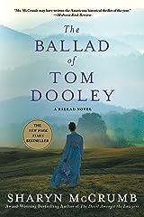 The Ballad of Tom Dooley: A Ballad Novel (Ballad Novels) Paperback