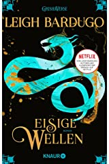 Eisige Wellen: Roman (Legenden der Grisha 2) (German Edition) Kindle Edition