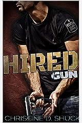 Hired Gun (Benton Security Services Book 1) Kindle Edition