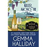 Killer Among the Vines (Wine & Dine Mysteries Book 7)