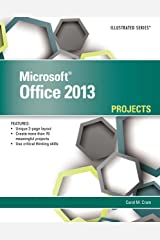Microsoft Office 2013: Illustrated Projects Kindle Edition