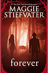 Forever (Shiver, Book 3) (The Wolves of Mercy Falls) Kindle Edition