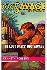 The Lost Oasis: Doc Savage Kindle Edition