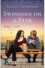 Swinging on a Star (Weddings by Bella Book #2): A Novel Kindle Edition
