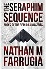 The Seraphim Sequence (The Fifth Column #2) Kindle Edition