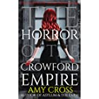 The Horror of the Crowford Empire (The Ghosts of Crowford Book 6)