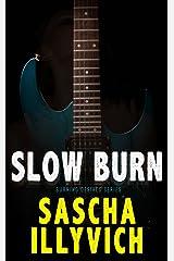 Slow Burn: A Death Metal Paranormal Romance (Burning Desires Book 1)