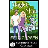 Magic's Fate: A Nocturne Falls Universe story