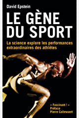 Le gène du sport: La science explore les performances extraordinaires des athlètes (French Edition) Kindle Edition
