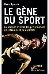 Le gène du sport: La science explore les performances extraordinaires des athlètes (TED.TALENT SPOR) (French Edition) Kindle Edition