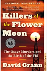 Killers of the Flower Moon: The Osage Murders and the Birth of the FBI Kindle Edition