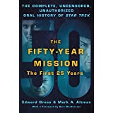 Fifty-Year Mission: The Complete, Uncensored, Unauthorized Oral H