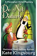 Do Not Disturb (Pennyfoot Hotel Mystery Book 2) Kindle Edition